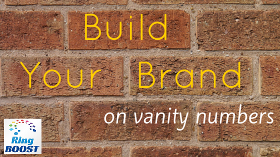 Build your brand with vanity numbers