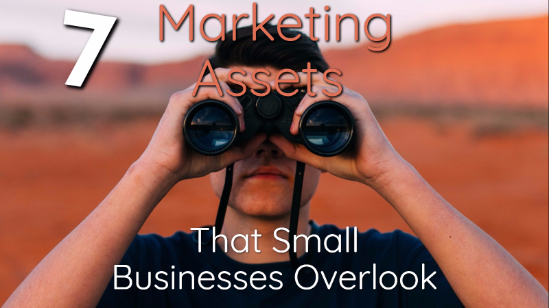 overlooked marketing assets