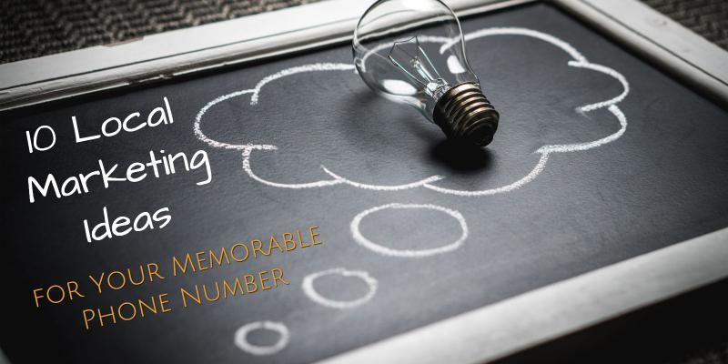 local-marketing-ideas-memorable-number