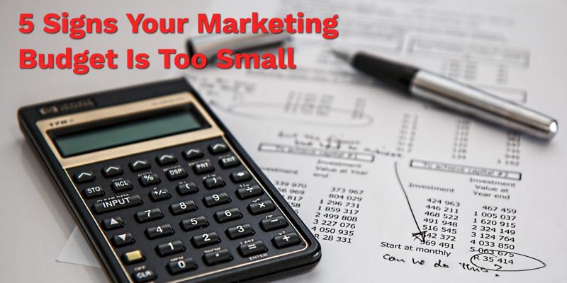 marketing-budget-too-small