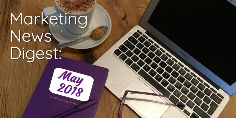 marketing-news-may-2018