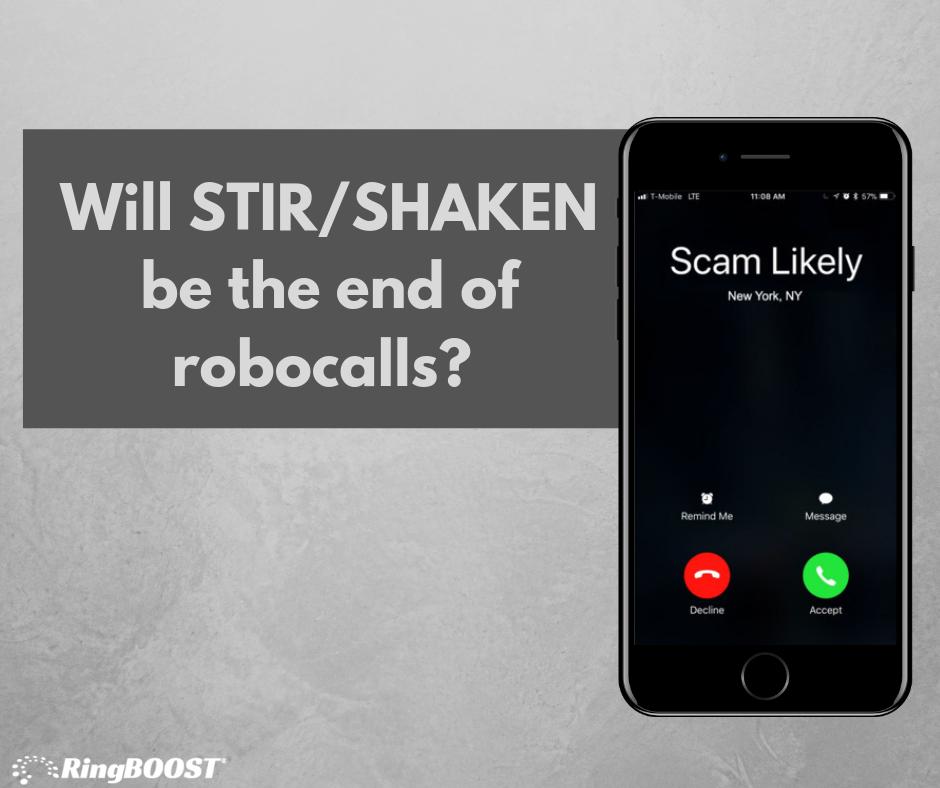 STIR/SHAKEN stops robocalls